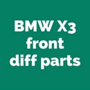 BMW X3 E83 F25 Differential rebuild parts
